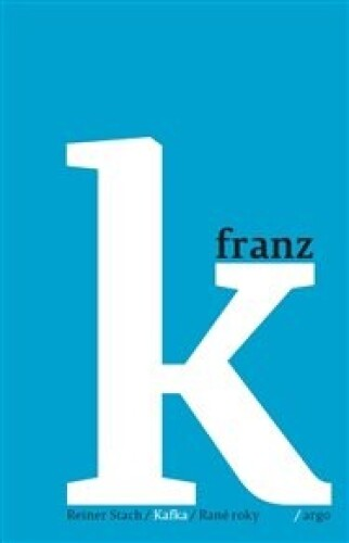 Kafka 1 - Rané roky: 1883–1911
