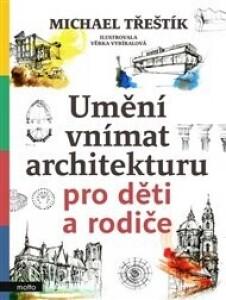 Umění vnímat architekturu pro děti a rodiče