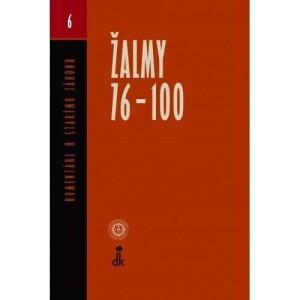 Žalmy 76 - 100-Komentár k Starému zákonu 6