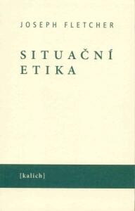 Situační etika / Nová morálka