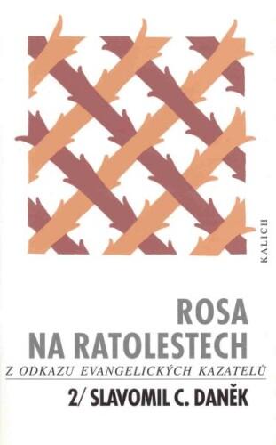 Rosa na ratolestech 2/