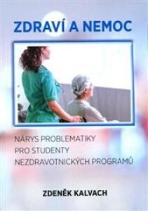 Zdraví a nemoc: Nárys problematiky pro studenty nezdravotnických programů