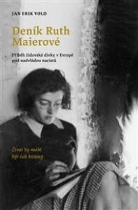 Deník Ruth Maierové: Příběh židovské dívky v Evropě pod nadvládou nacistů