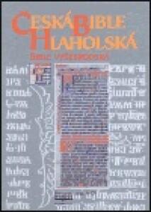 Česká bible Hlaholská: Bible Vyšebrodská