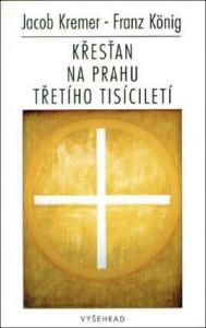 Křesťan na prahu třetího tisíciletí