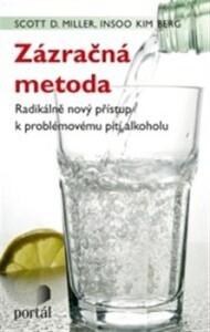 Zázračná metoda-Radikálně nový přístup k problémovému pití alkoholu