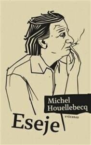 Eseje /Houellebecq/