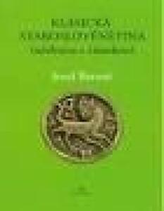Klasická staroslověnština (učebnice s čítankou)