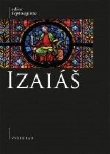Izaiáš-Komentovaný překlad řecké septuagintní verze