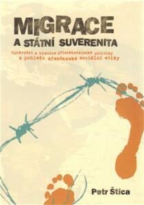 Migrace a státní suverenita-Oprávnění a hranice přistěhovalecké politiky z pohledu křesťanské sociální etiky