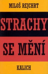 Strachy se mění (Fejetony)