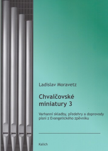 Chvalčovské miniatury 3