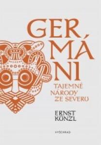 Germáni-Tajemné národy ze severu