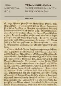 Vera mundi lumina-Výbor dominikánských barokních kázání