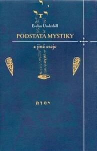 Podstata mystiky a jiné eseje