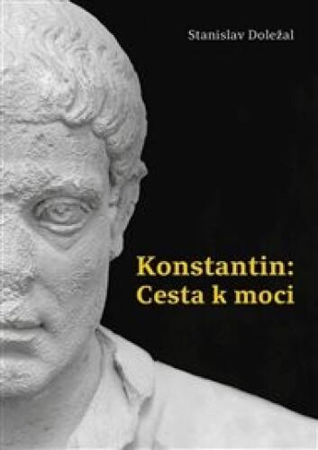 Konstantin: Cesta k moci