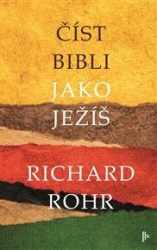Číst Bibli jako Ježíš