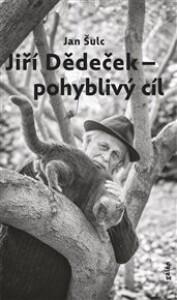 Jiří Dědeček - pohyblivý cíl