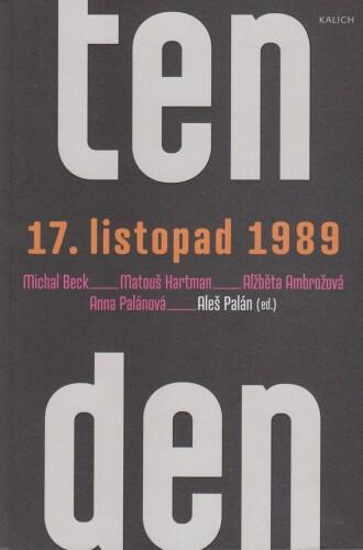 Ten den - 17. listopad 1989
