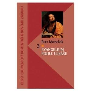 Evangelium podle Lukáše - český ekumenický komentář