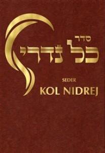 Seder Kol Nidrej: modlitební pořádek pro večerní bohoslužbu na Jom Kipur