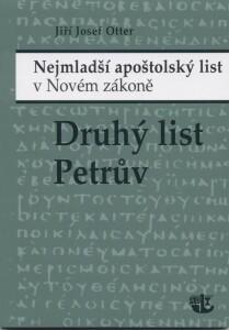 Druhý list Petrův (Nejmladší apoštolský list v Novém zákoně)