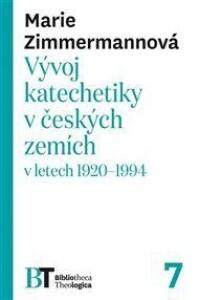 Vývoj katechetiky v českých zemích v letech 1920–1994