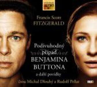 Podivuhodný příběh Benjamina Buttona a další povídky