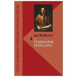Evangelium podle Jana - český ekumenický komentář