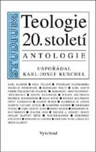 Teologie 20. století / Antologie