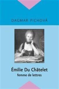 Émilie Du Châtelet: femme de lettres