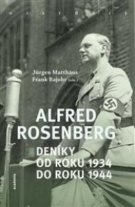 Alfred Rosenberg: Deníky od roku 1934 do roku 1944