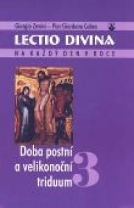 Lectio divina 3-Doba postní a velikonoční triduum