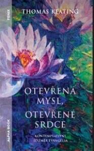 Otevřená mysl otevřené srdce: Kontemplativní rozměr evangelia