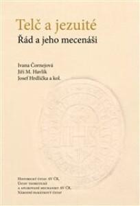 Telč a jezuité: Řád a jeho mecenáši