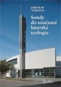 Sondy do současné luterské teologie