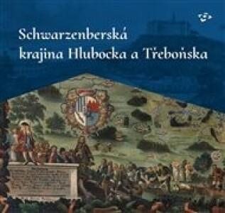 Schwarzenberská krajina Hlubocka a Třeboňska