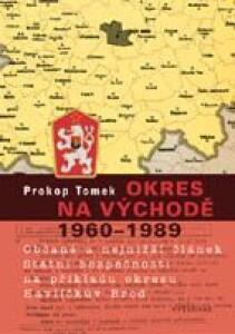 Okres na východě 1960-1989 / Občané a nejnižší článek Státní bezpečnosti na příkladu okresu Havlíčkův Brod