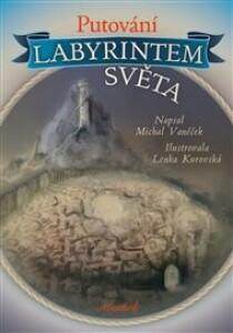 Putování labyrintem světa