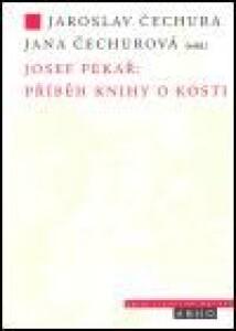 Josef Pekař: Příběh knihy o Kosti