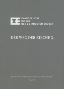 Der Weg der Kirche X-Cesta církve X