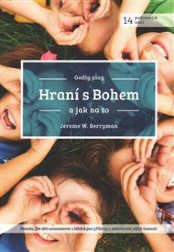 Hraní s Bohem: a jak na to