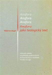 Anafora jako teologický text